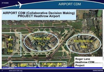 Heathrow CDM project status - Airport Collaborative Decision Making