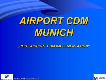 Post Munich Airport CDM Implementation including KPIs
