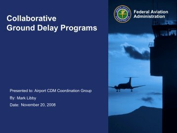 Collaborative Ground Delay Programs
