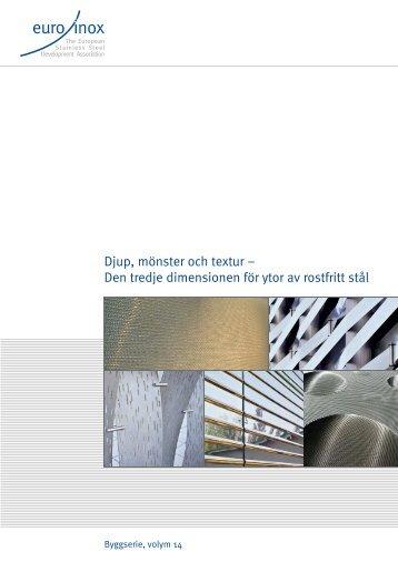 Den tredje dimensionen för ytor av rostfritt stål - Euro Inox