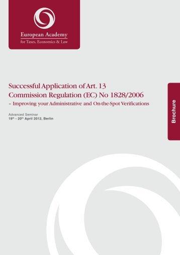 Successful Application of Art. 13 Commission Regulation (EC) No ...