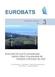 3 Îndrumări de luat în consideraţie pentru lilieci, în ... - Eurobats