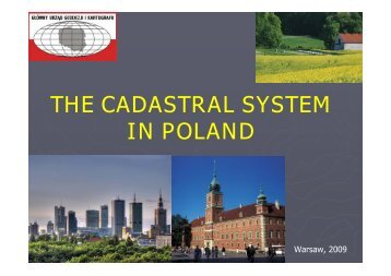 THE CADASTRAL SYSTEM IN POLAND