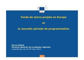 Fonds de micro-projets en Europe et la nouvelle période de ...