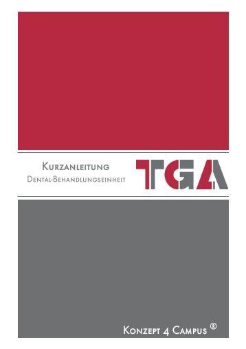 Kurzanleitung TGA Dentalbehandlungseinheit Konzept 4 Campus