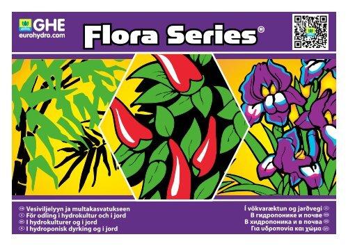 Flora Series ®