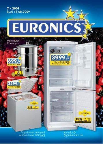 7 / 2009 kuni 16.08.2009 - Euronics