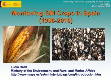 Monitoring GM Crops in Spain (1998-2010) - Europabio
