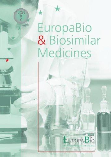 our publication about Biosimilar Medicines - Europabio