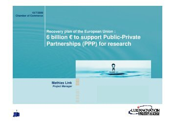 6 billion € to support Public-Private Partnerships (PPP) for ...