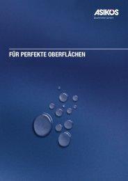 FÜR PERFEKTE OBERFLÄCHEN - Asikos Strahlmittel GmbH