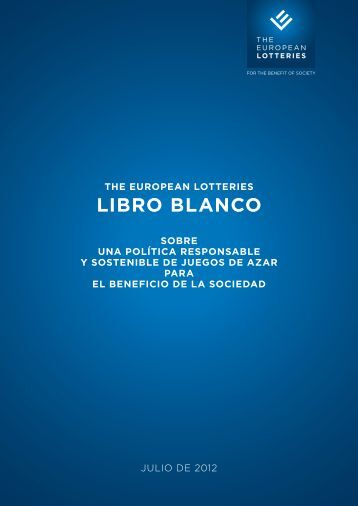 THE EUROPEAN LOTTERIES LIBRO BLANCO SOBRE UNA ...