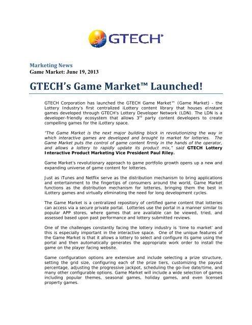 GTE ECH's Gam me Ma arket™ ™ Lau unche ed! - European Lotteries
