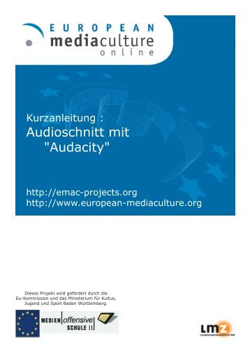 "Audioschnitt mit ""Audacity"" - European MediaCulture"
