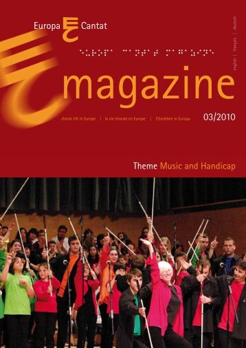 Music and Handicap (Europa Cantat Magazine 03/2010) - European ...