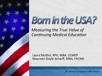Measuring the True Value of Confinuing Medical Educafion ...