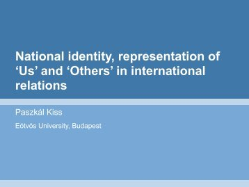National identity, representation of 'Us' and 'Others' - European ...