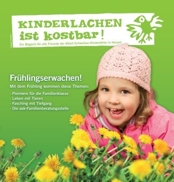 Frühlingserwachen! - Albert Schweitzer Kinderdorf Hessen ev