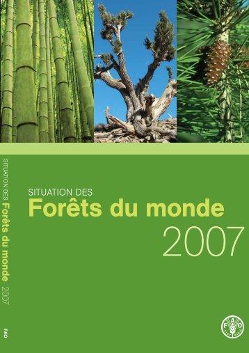 Situation des forêts du Monde 2007 - Eurosfaire