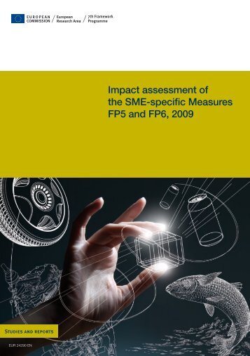 Impact assessment of the SME-specific Measures FP5 and FP6, 2009