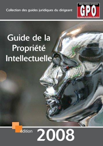 Guide de la Propriété intellectuelle - Edition 2008 - Eurosfaire