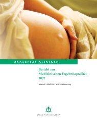 Bericht zur Medizinischen Ergebnisqualität 2007 - Asklepios