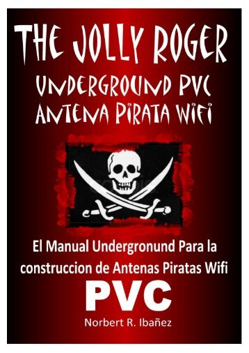 the jolly roger undergroun antena pirata wifi - El Blog de Vinsentvega
