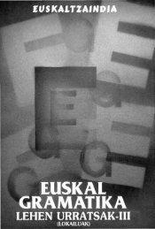 Euskal gramatika lehen urratsak. III - Euskaltzaindia