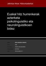 Euskal hitz hurrenkerak azterketa psikolinguistiko eta ... - Euskara