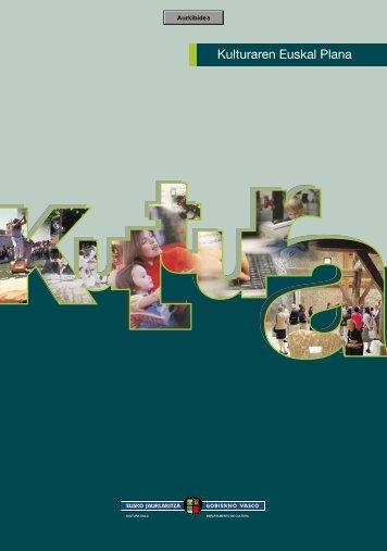 KULTURAREN EUSKAL PLANA - Euskara - Euskadi.net