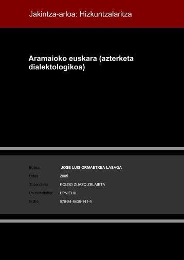Aramaioko euskara (azterketa dialektologikoa) Jakintza-arloa ...