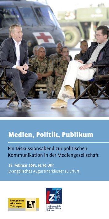 Medien, Politik, Publikum - Evangelische Akademie Thüringen