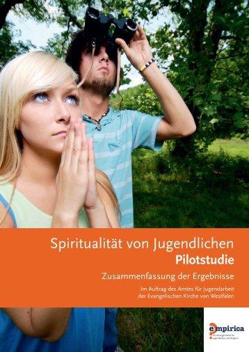 Zusammenfassung der Pilotstudie Spiritualität von Jugendlichen
