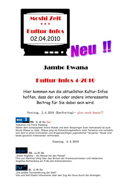 Jambo Bwana Kultur-Infos 4-2010 Moshi Zeit * * * Kultur-Infos 02.04 ...