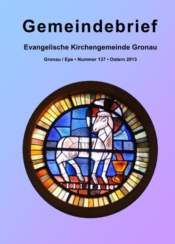 Gemeindebrief Nr 137_neu - Evangelische Kirchengemeinde Gronau