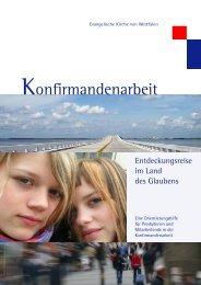 Konfirmandenarbeit - Evangelische Kirche von Westfalen