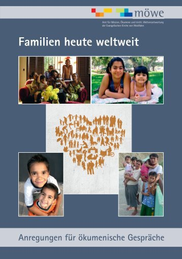 Familien heute weltweit - Amt für Mission, Ökumene und kirchliche ...