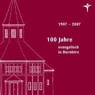 Festschrift - Evangelische Pfarrgemeinde Dornbirn