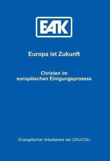 Europa ist Zukunft - Evangelischer Arbeitskreis der CDU/CSU