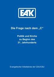 """Die Frage nach dem """"C"""" - Evangelischer Arbeitskreis der CDU/CSU"""