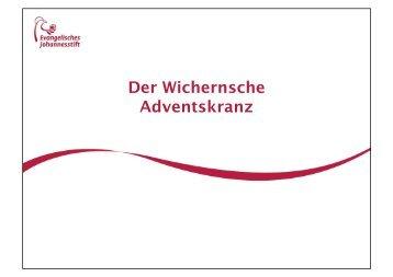 Der Wichernsche Adventskranz - Evangelisches Johannesstift