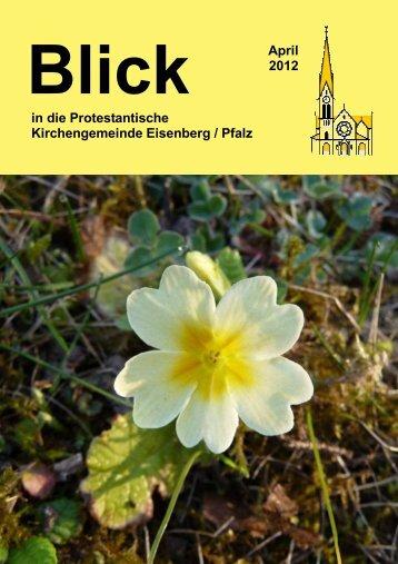 April 2012 in die Protestantische Kirchengemeinde Eisenberg / Pfalz