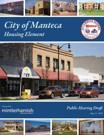 May 25th Public Hearing Draft Housing Element - City of Manteca