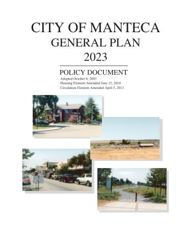 General Plan 2023 Policy Document - City of Manteca