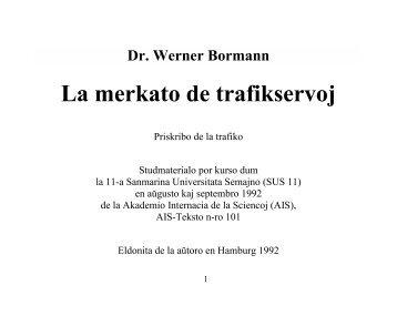 Dr. Werner Bormann: La merkato de trafikservoj - Eventoj