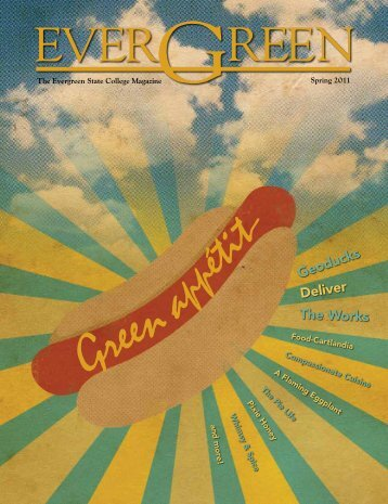The Evergreen State College Magazine Spring 2011