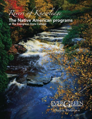 The Native American programs - The Evergreen State College