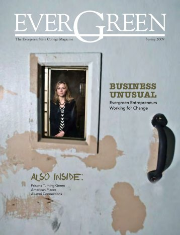 The Evergreen State College Magazine Spring 2009