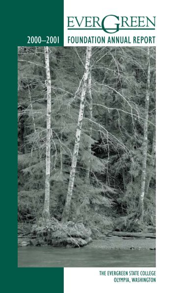 foundation annual report 2000–2001 - The Evergreen State College