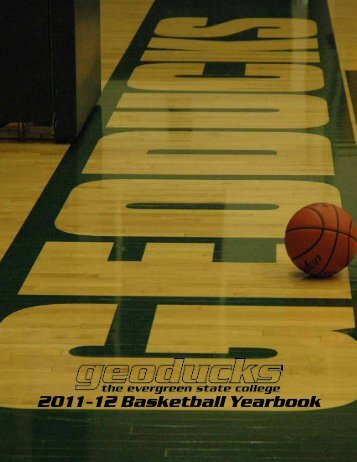 2011-12 Basketball Yearbook - The Evergreen State College